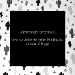 *** RESERVE *** Commande Océane C.  - Serviette de table + Sac à linge